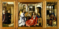Annunciation Triptych Workshop of Robert Campin. 1427-1432 C.E. Oil on wood It consists of three hinged panels (triptych format): the left panel depicts the donor and his wife; the central and most important panel shows the Annunciation itself, and its two main characters, Mary and Archangel Gabriel; the right panel portrays Joseph in his workshop. The triptych is unsigned and undated, and only since the early 20th century has Robert Campin been identified as its creator, albeit with help from his assistants, one of whom may have been his greatest pupil Roger van der Weyden (1400-64).