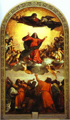 Assumption of the Virgin by Titian, Venetian - Light through color - look as if glowing - Virgin mary rising to heaven, glowing clouds, 'accepting' her, light radiates into church interior  - Father god above welcoming her into open arms - people around her gesticulating - drama/intensity w/colorations
