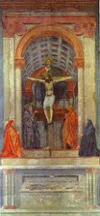 Masaccio Trinity Fresco 1425. Santa Maria Novella. Linear perspective. Inscription-> memento mori. Illusion of chapel