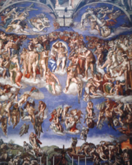 Michelangelo Last Judgment altar wall of the Sistine Chapel Period: Renaissance Darker subject and colors Christ is judging souls interest in muscular forms interest of human experience and physical forms